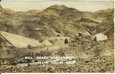Mill, Keene Wonder Mine, DEATH VALLEY, CALIF. ~ RPPC ~ c.1910 ~ Inyo County, CA