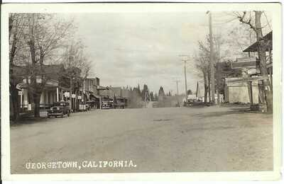 GEORGETOWN, CALIFORNIA ~ Street Scene ~ El Dorado County, California ~ RPPC