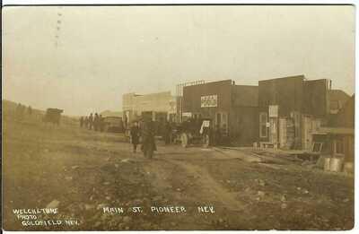 Main St., PIONEER, NEV. ~ c.1909 ~ GHOST TOWN ~ Nye County, Nevada ~ RARE!!!