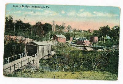 Huddleston,Va. (Virginia) County Bridge Old Town U.S.A. Scenery Divided Back