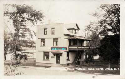 NORTH CREEK NY ~ NORTH CREEK NATIONAL BANK ~ REAL PHOTO RPPC ~ ADIRONDACKS MTN'S