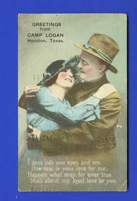 Greetings From Camp Logan, Houston, Texas - Postmarked 1917