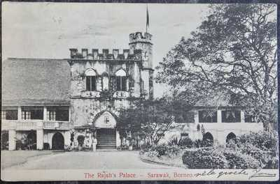 NORTH BORNEO MALAYA postcard - 1909 The Rajah's Palace SARAWAK