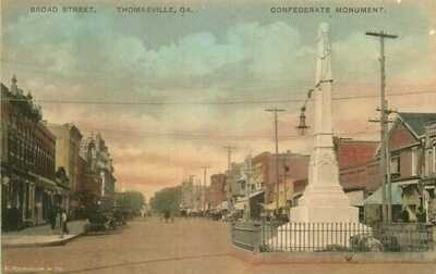 Hand Colored Postcard Broad Street & Confederate Monument, Thomasville, Georgia