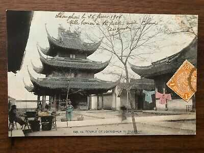 CHINA OLD POSTCARD TEMPLE OF LOONG HUA IN SHANGHAI TO FRANCE !!