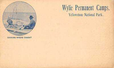 YELLOWSTONE PARK WY, 2 FISHERMEN, WYLIE CAMPS ADV ON GOV'T POSTAL CARD c 1898
