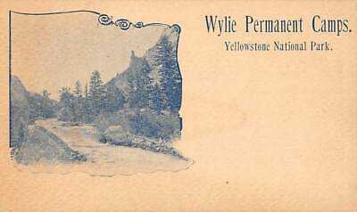 YELLOWSTONE PARK WY, RIVER SCENERY, WYLIE CAMPS ADV ON GOV'T POSTAL CARD c 1898