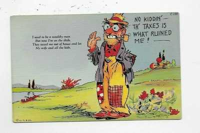 Vintage Curteich Comic Postcard Ray Walters Taxes Ruined Me Hobo M306