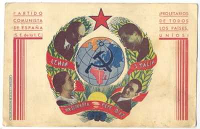 COMMUNIST PARTY SPAIN Workers All Countries Unite LENIN STALIN PASIONARIA DIAZ