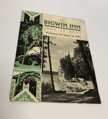 Antique Booklet The Bigwin Inn Lake Of Bays 1937