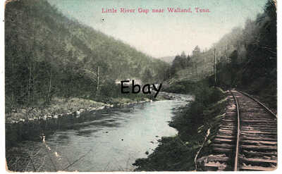 c.1910 Little River Gap Walland, TN Tenn Tennessee Postcard Maryville Townsend