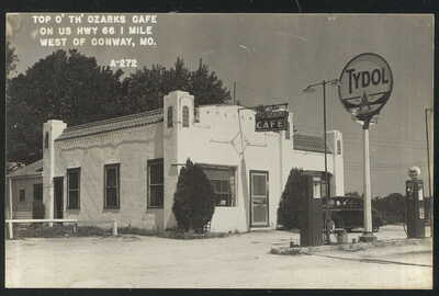 1940S RPPC, TOP O TH OZARKS CAFE, TYDOL SERVICE STATION, CONWAY, MO. ROUTE 66