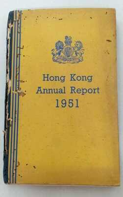 HONG KONG ANNUAL REPORT 1951 - District Maps,University,Government,Pictures Book