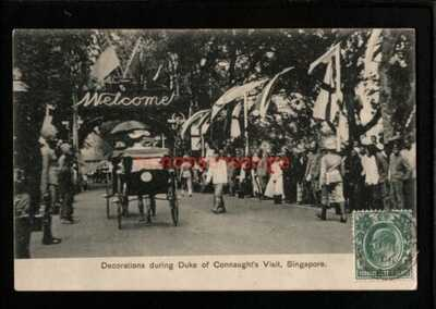 SINGAPORE DUKE OF CONNAUGHT'S VISIT DECORATIONS PC 1906 Cds to Ismailia - S355