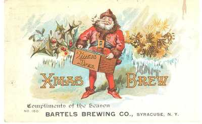1909 BARTEL'S BREWING CO. CHRISTMAS OFFERING, SYRACUSE, NY POSTCARD